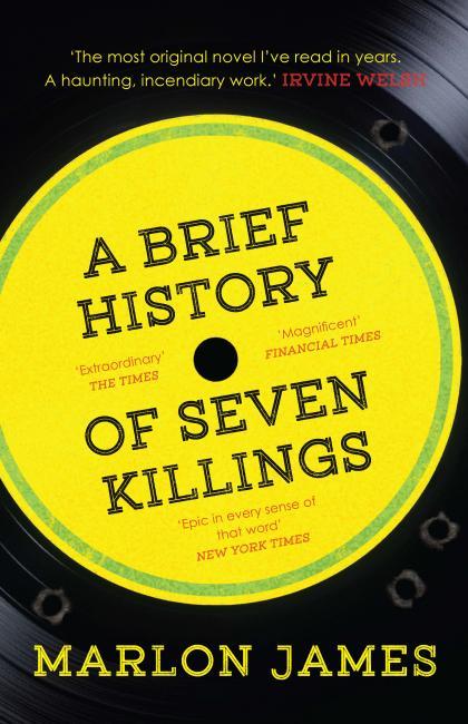Marlon James-A Brief History of Seven Killings-Huck