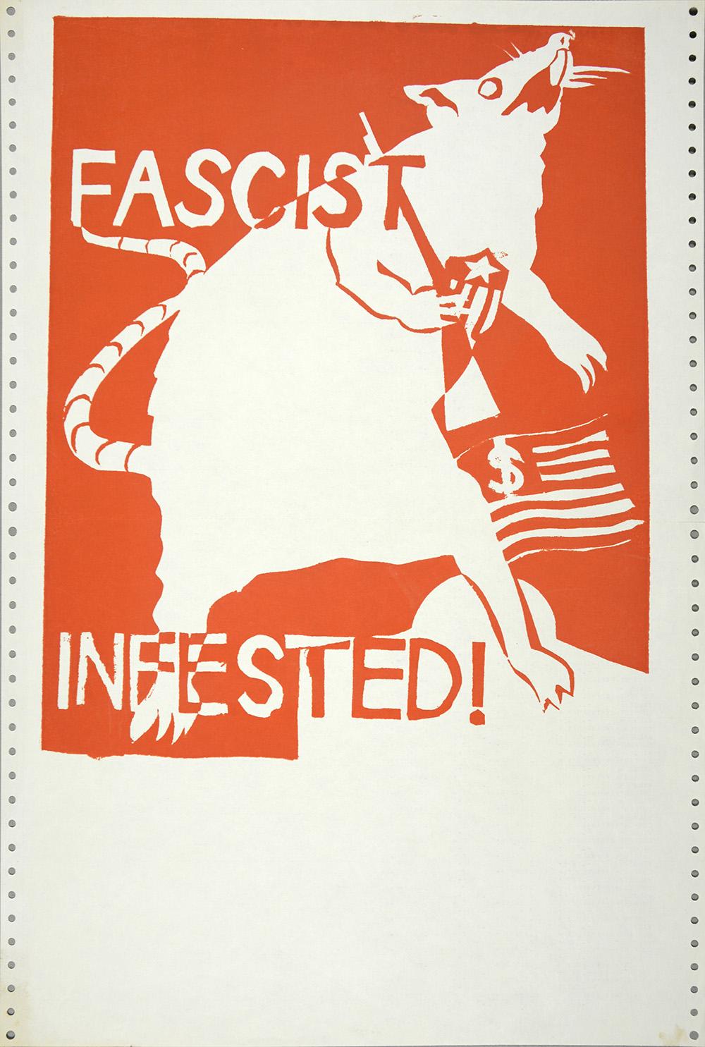Fascist Infested!, 1970. Courtesy Shapero Modern.