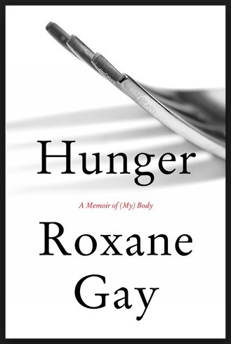 Hunger Roxan Gay