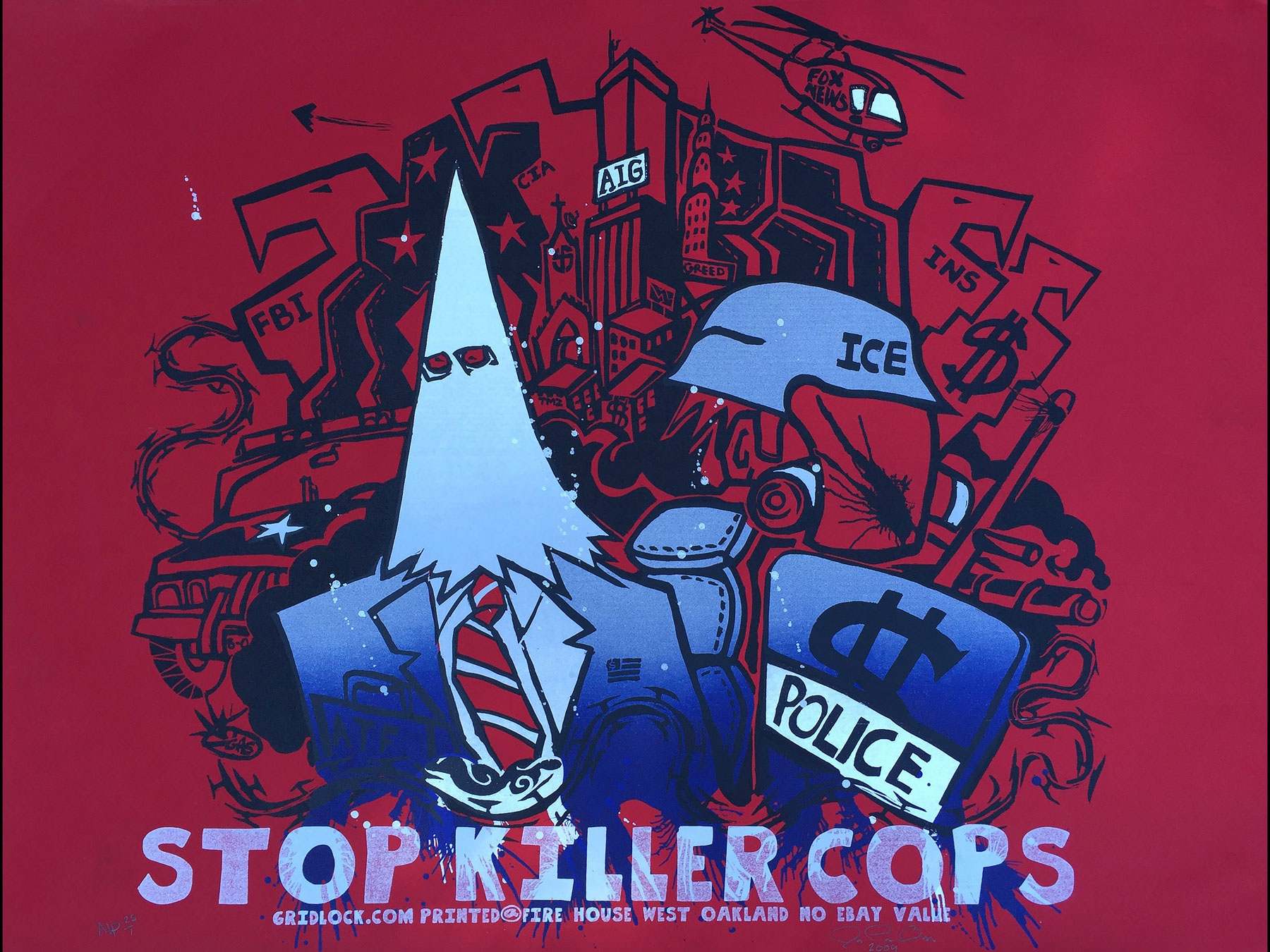 'Stop Killer Cops' by Political Gridlock.