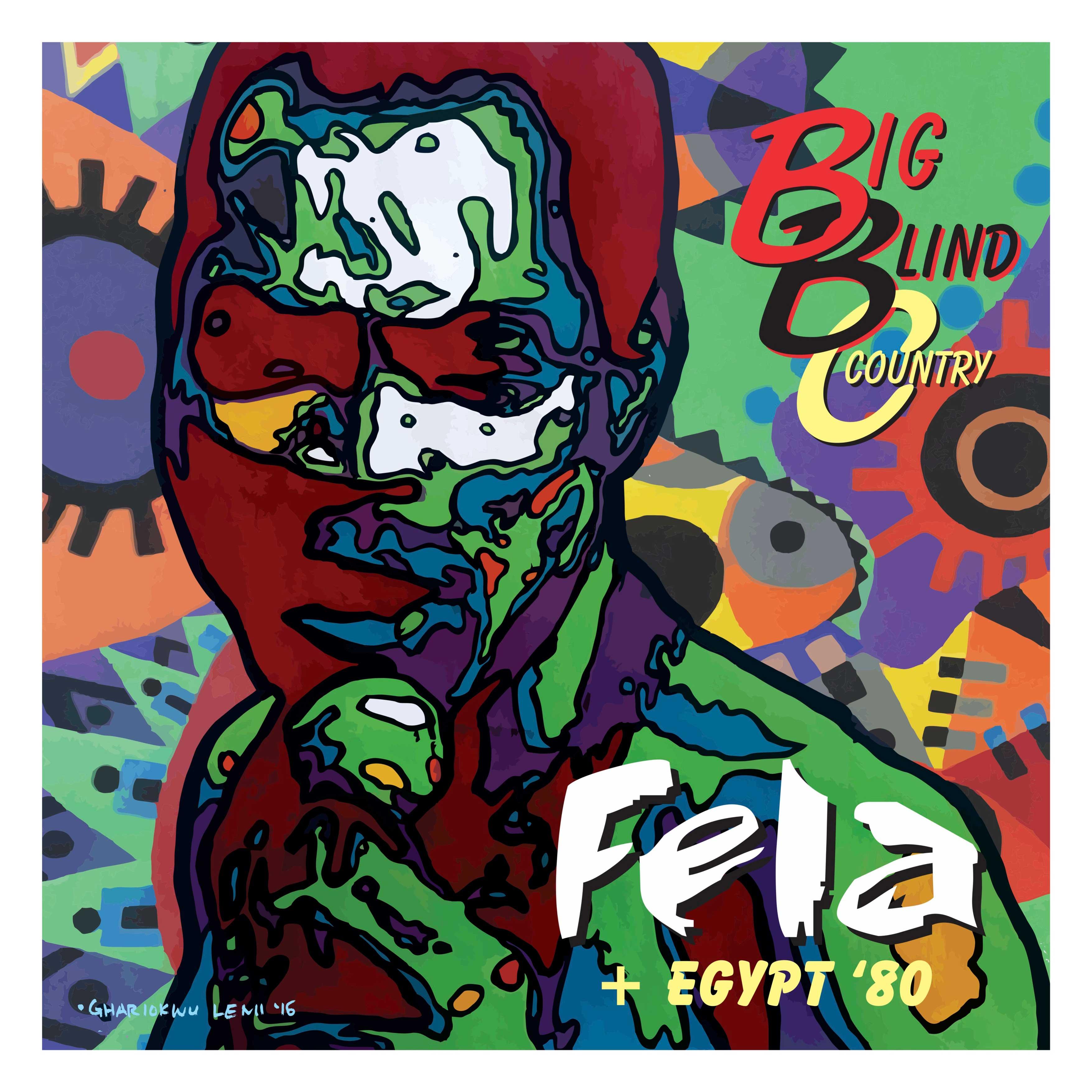 Lemi Ghariokwu's take on Fela Kuti & Egypt 80's Big Blind Country.
