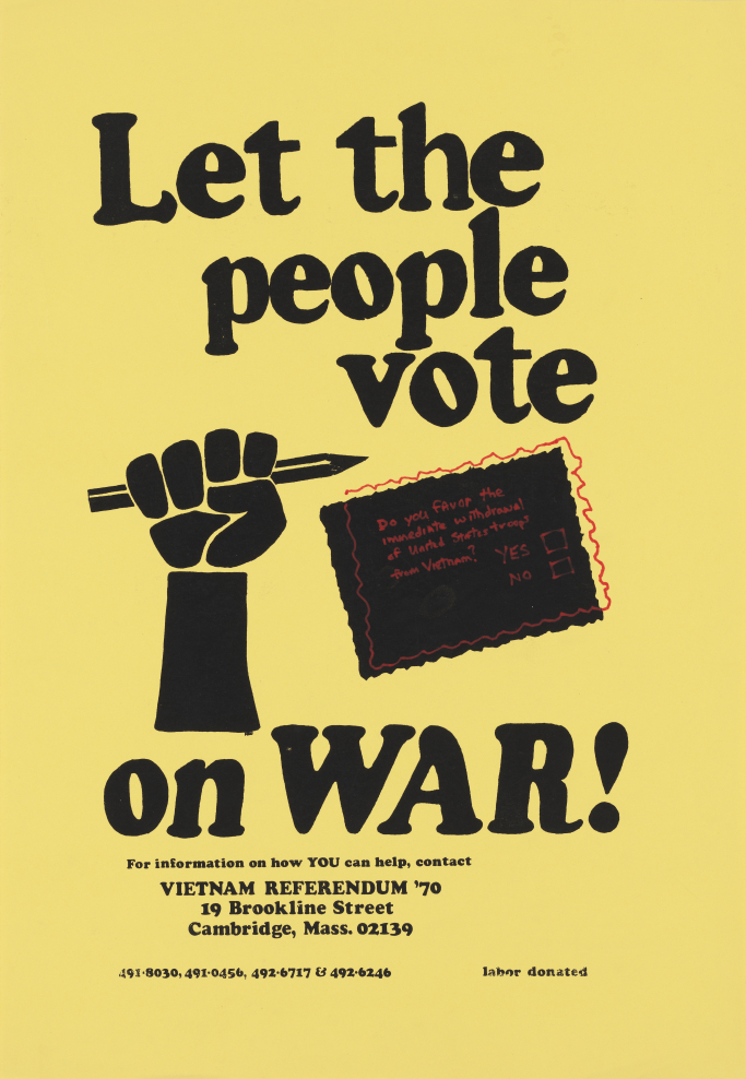 Vietnam Referendum '70, Let the People Vote on War!, 1970. Courtesy the Whitney.