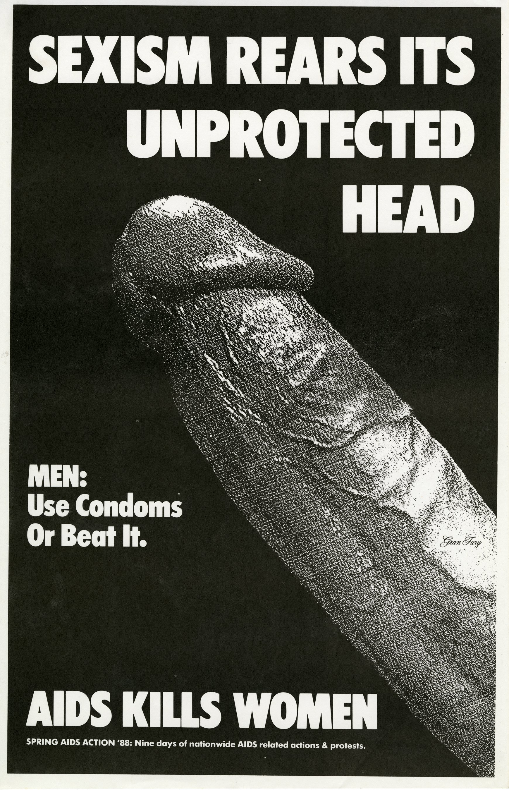 Sexism Rears Its Unprotected Head, Gran Fury, 1988, poster, photocopy on paper, ACT UP, Spring AIDS Action 1988. Courtesy Fales Library, New York University.